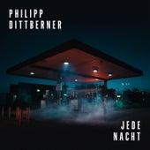 Jede Nacht de Philipp Dittberner