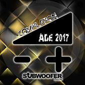 Compilation ADE 2017 (Subwoofer Records Presents: Amsterdam Dance Event) von Various Artists