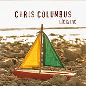 Life Is Live (Live) by Chris Columbus