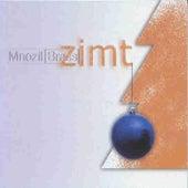 Zimt by MNOZIL BRASS