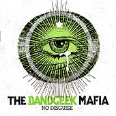 No Disguise by The Band Geek Mafia