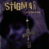 For Love & Glory von Stigma