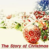 The Story of Christmas (50 Original Christmas Songs) by Various Artists
