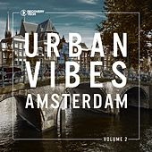 Urban Vibes Amsterdam, Vol. 2 by Various Artists