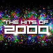The Hits of 2000 by Various Artists