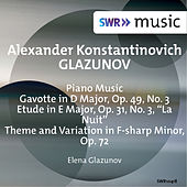 Glazunov: Piano Music (1951 Recordings) by Elena Glazunov