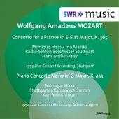 Mozart: Concerto for 2 Pianos, K. 365 & Piano Concerto No. 17, K. 453 by Monique Haas