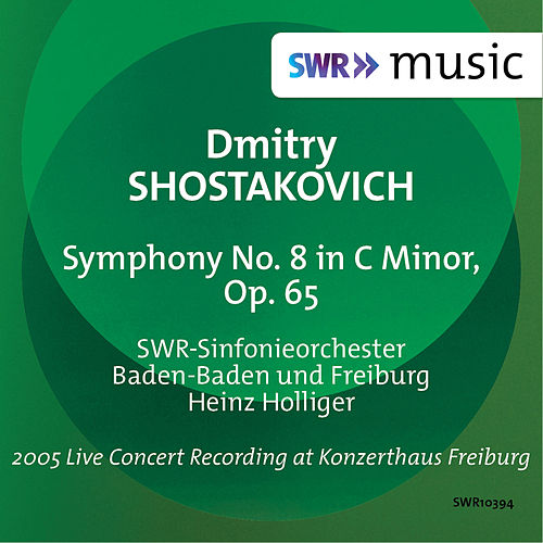 Shostakovich: Symphony No. 8, Op. 65 by SWR Sinfonieorchester Baden-Baden und Freiburg