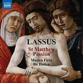 Lassus: St. Matthew Passion by Various Artists