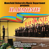 Harmonie (Live) by Mansfield University Concert Choir