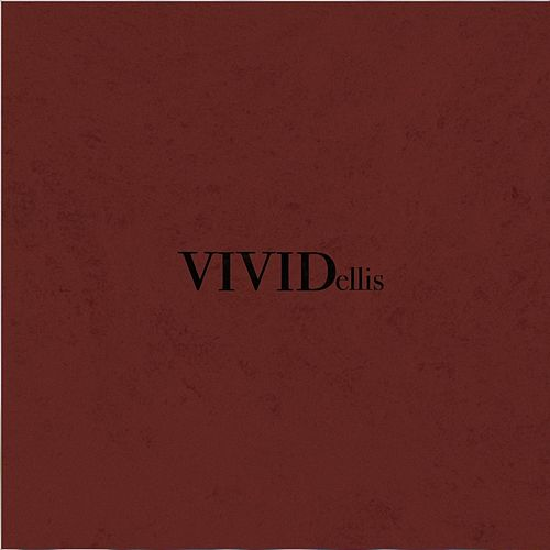 Vivid by Ellis