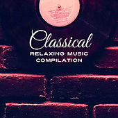Classical Relaxing Music Compilation de Relaxing Piano Music Consort