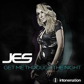 Get Me Through The Night by Jes