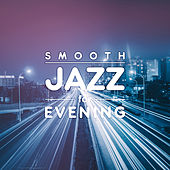Smooth Jazz for Evening by Light Jazz Academy