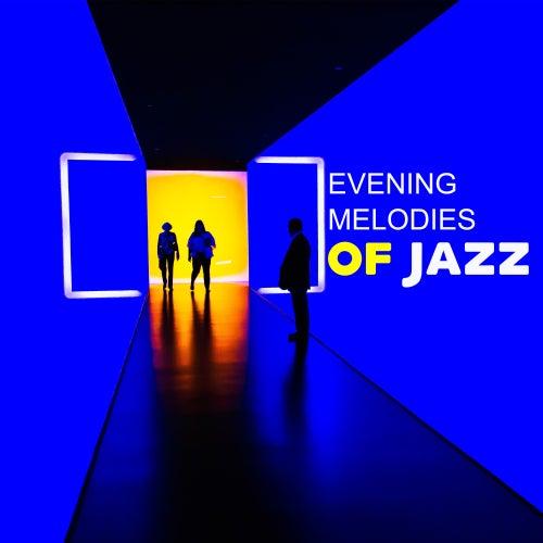 Evening Melodies of Jazz de Soft Jazz