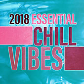 2018 Essential Chill Vibes von Ibiza Chill Out