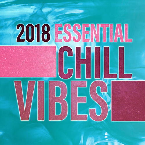 2018 Essential Chill Vibes de Ibiza Chill Out