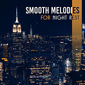Smooth Melodies for Night Rest by Relaxing Instrumental Jazz Ensemble