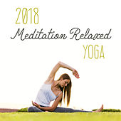 2018 Meditation Relaxed Yoga by Yoga Tribe