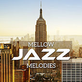 Mellow Jazz Melodies von Peaceful Piano
