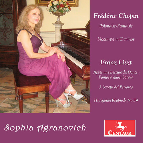 Chopin & Liszt: Piano Works by Sophia Agranovich