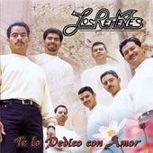 Te Lo Dedico Con Amor by Los Rehenes