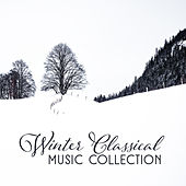 Winter Classical Music Collection by The Relaxation