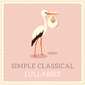 Simple Classical Lullabies de Lullaby Land