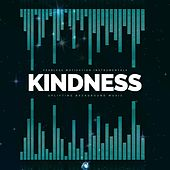 Kindness (Uplifting Background Music) by Fearless Motivation Instrumentals