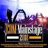 EDM Mainstage 2018 by Various Artists