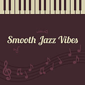 Smooth Jazz Vibes van Soft Jazz