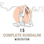 15 Complete Kundalini Meditation by Yoga Music