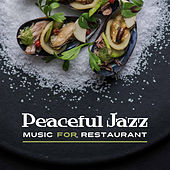 Peaceful Jazz Music for Restaurant by Smooth Jazz Park