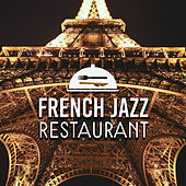 French Jazz Restaurant by Restaurant Music