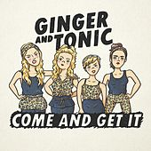 Come and Get It de Ginger