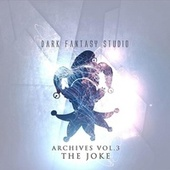 Archives Vol 3 The Joke de Dark Fantasy Studio