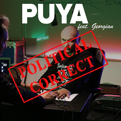 Political Correct by Puya