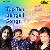 Top Ten Bengali Songs by Various Artists