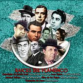 Raíces del flamenco by Various Artists
