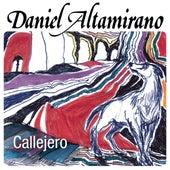 Callejero by Daniel Altamirano