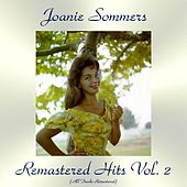 Remastered Hits Vol. 2 (All Tracks Remastered) by Joanie Sommers