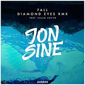 Fall (Diamond Eyes RMX) by Jon Sine