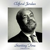 Starting Time (Remastered 2018) von Clifford Jordan