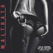 Maltrato by Sou El Flotador