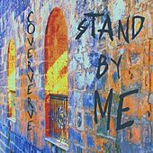 Stand by Me by Coververve