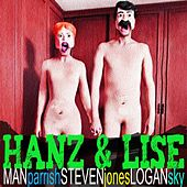 Hanz & Lise (feat. Steven Jones & Logan Sky) by Man Parrish