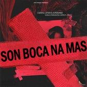 Son Bocas Na Mas (Remix) by C.A.C7