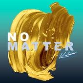 No Matter by Kuizz