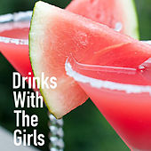Drinks With The Girls de Various Artists