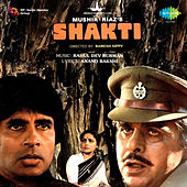 Shakti (Original Motion Picture Soundtrack) von Various Artists